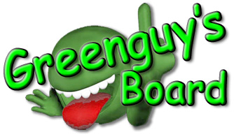 Greenguy's Board