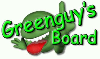Greenguy's Board